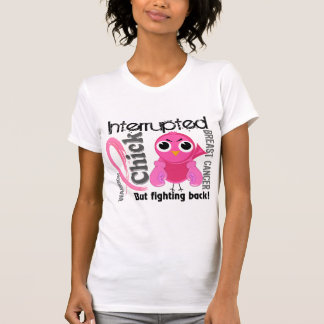 Chick Interrupted 3 Breast Cancer Tee Shirts