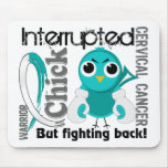 Chick Interrupted 3 Cervical Cancer Mouse Pad