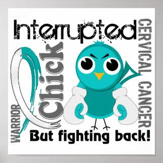 Chick Interrupted 3 Cervical Cancer Poster