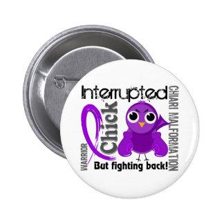 Chick Interrupted 3 Chiari Malformation Pinback Button