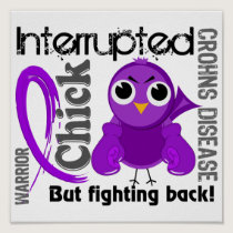 Chick Interrupted 3 Crohn's Disease Poster