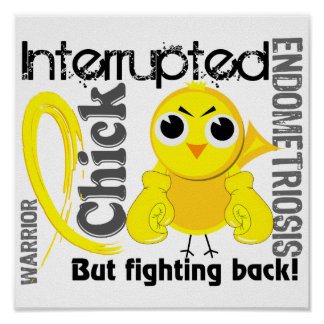 Chick Interrupted 3 Endometriosis Poster