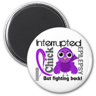 Chick Interrupted 3 Epilepsy Magnet