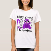 Chick Interrupted 3 Epilepsy T-Shirt