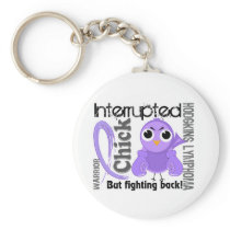 Chick Interrupted 3 Hodgkin's Lymphoma / Disease Keychain