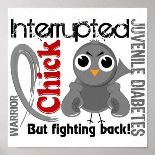 Chick Interrupted 3 Juvenile Diabetes Poster