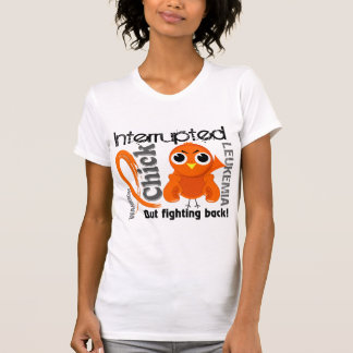 Chick Interrupted 3 Leukemia T Shirts