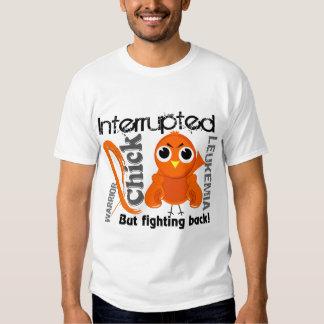 Chick Interrupted 3 Leukemia Tee Shirts