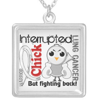 Chick Interrupted 3 Lung Cancer Silver Plated Necklace
