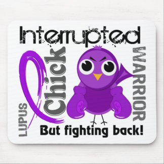 Chick Interrupted 3 Lupus SLE Mouse Pad