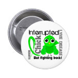 Chick Interrupted 3 Lyme Disease Pinback Button