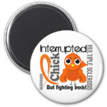 Chick Interrupted 3 Multiple Sclerosis MS 2 Inch Round Magnet