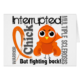 Chick Interrupted 3 Multiple Sclerosis MS Greeting Card