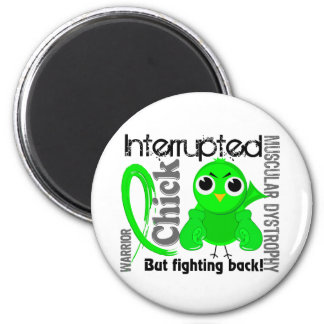 Chick Interrupted 3 Muscular Dystrophy 2 Inch Round Magnet