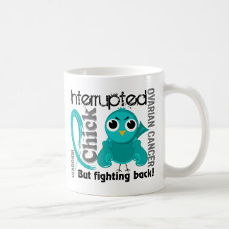 Chick Interrupted 3 Ovarian Cancer Coffee Mug