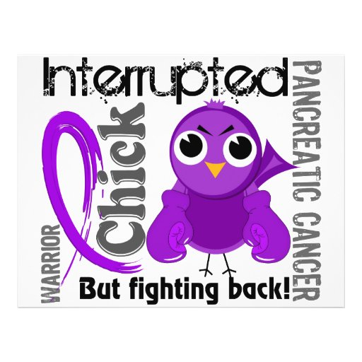 Chick Interrupted 3 Pancreatic Cancer Custom Flyer
