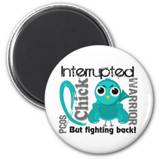 Chick Interrupted 3 PCOS Polycystic Ovary Syndrome Fridge Magnets