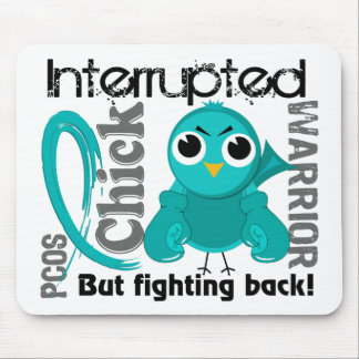 Chick Interrupted 3 PCOS Polycystic Ovary Syndrome Mouse Pad