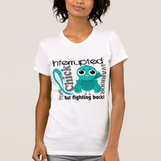 Chick Interrupted 3 PCOS Polycystic Ovary Syndrome T-shirts