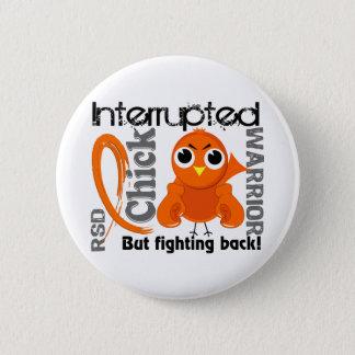 Chick Interrupted 3 RSD Reflex Sympathetic Dystrop Pinback Button