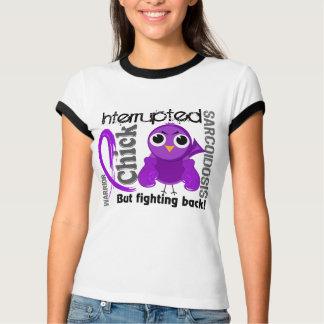 Chick Interrupted 3 Sarcoidosis T-Shirt