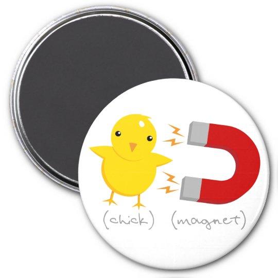 Chick Magnet! Magnet