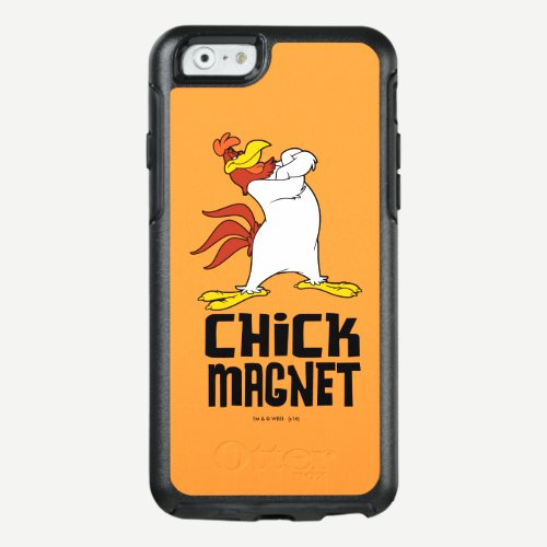 Chick Magnet OtterBox iPhone 6/6s Case