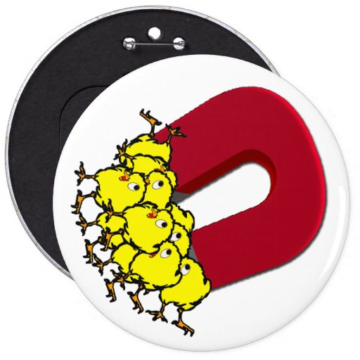 Chick Magnet Pinback Button