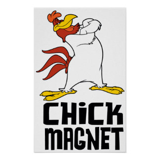 Chick Magnet Poster