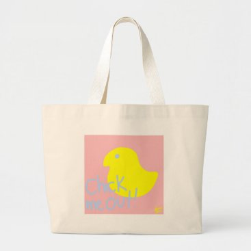 jasmineflynn Chick Me Out 1 Large Tote Bag