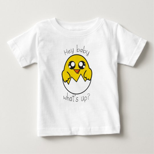 Chick what's up baby T-Shirt