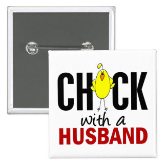 Chick With A Husband Pin