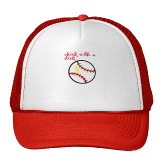 Chick with a stick, cap trucker hat