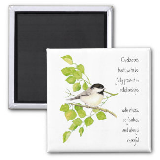 Chickadee, Animal Totem, Bird, Nature 2 Inch Square Magnet