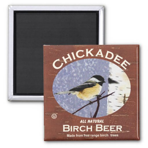 Chickadee Birch Beer 2 Inch Square Magnet