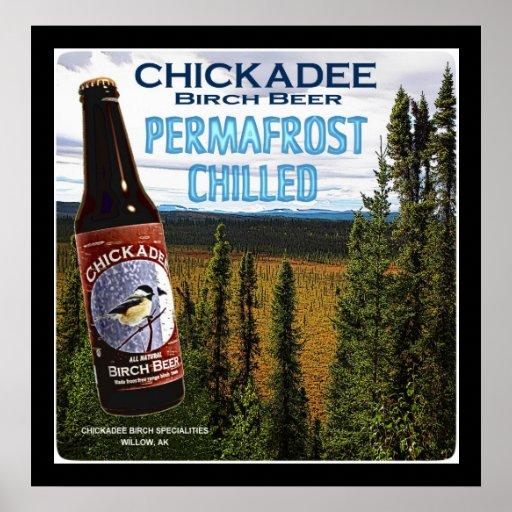 Chickadee Birch Beer Poster