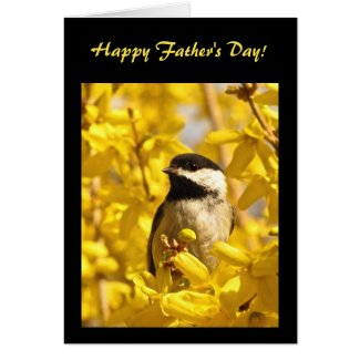 Chickadee Bird in Yellow Flowers Fathers Day Card