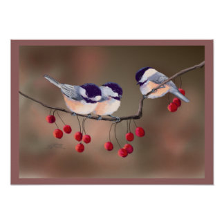 CHICKADEES & RED BERRIES/border by SHARON SHARPE Poster