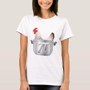 Chicke  Pot Pi - Happy Pi Day T-shirt at Zazzle