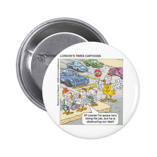 Chicken Barriers Funny Cartoon Gifts & Tees Button