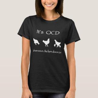 Chicken BLUE Obsessive Chicken Disorder Chicken Gi T-Shirt