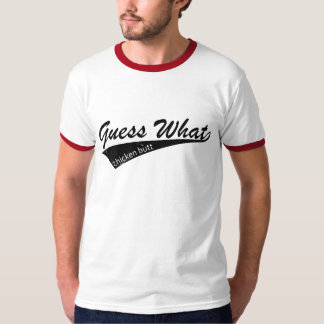 Chicken Butt T-Shirt