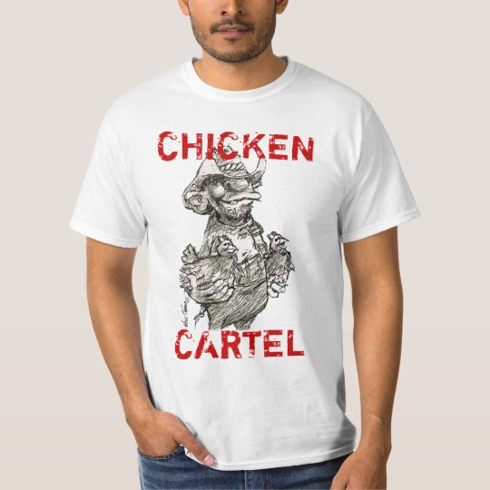 Chicken Cartel T-Shirt