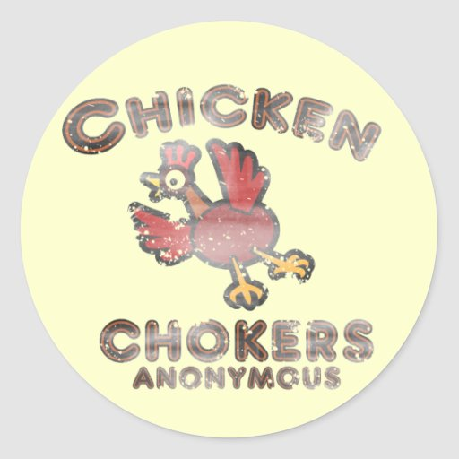chicken chokers anonymous funny stickers