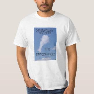 Chicken Clouds My Judgement T-Shirt