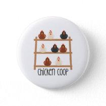Chicken Coop Button
