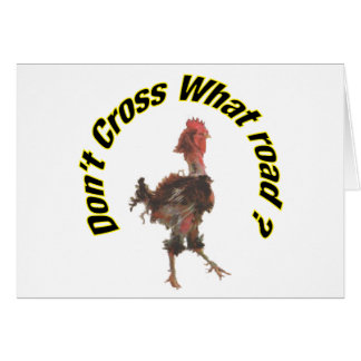 Chicken cross the road greeting card