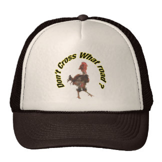 Chicken cross the road trucker hat
