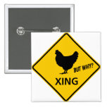 Chicken Crossing Highway Sign 2 Inch Square Button
