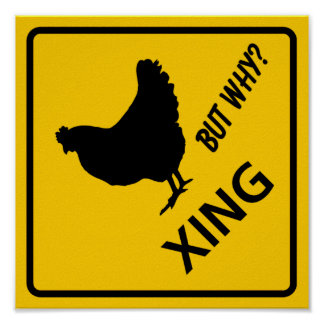 Chicken Crossing Highway Sign Poster